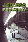 Jobless Recovery by L. C. Evans
